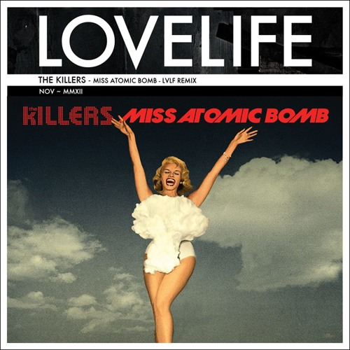 The Killers - Miss Atomic Bomb (Lovelife Remix)