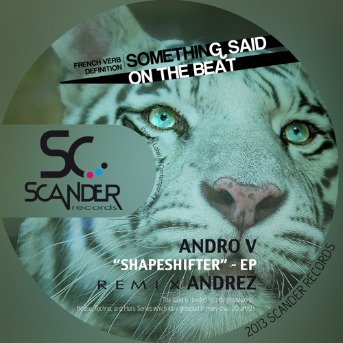 OUT NOW ! Andro V - Shapeshifter (Original Mix) Scander Records (FR)