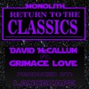 The Return-David McCallum Ft. Grimace Love-Prod. By Lancecape (Dirty)