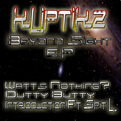 KLIPTIKZ-Watts Nothing? (Beyond Sight EP)