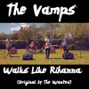 The Vamps - Walks Like Rihanna (Original By The Wanted)