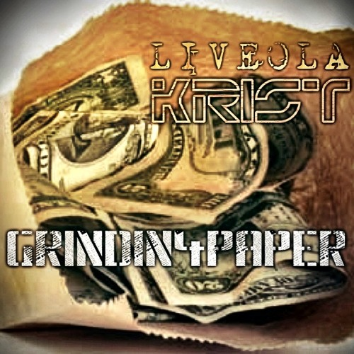 GRINDIN 4 PAPER ft LIVEOLA (PROD BY KANEBEATZ)