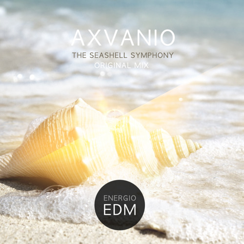 AXVANIO - The Seashell Symphony (Original Mix)