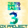 The Real Booty Babes - Played-A-Live (DX Project Remix)