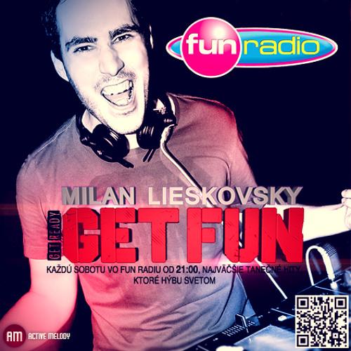 Fun Radio pres. Get FUN 01 (By Milan Lieskovsky)