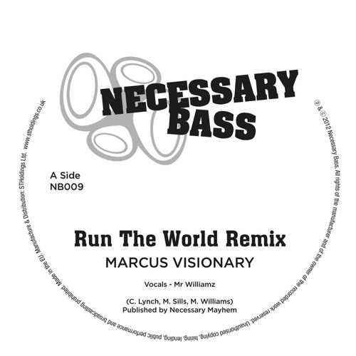 Mr. Williamz - Run the World - Marcus Visionary Remix - Necessary Bass -OUT NOW!