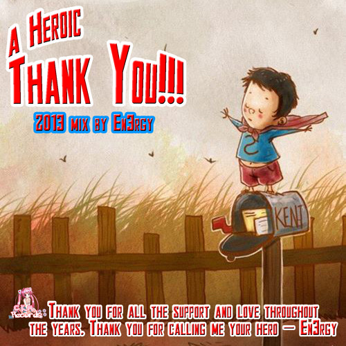 A Heroic Thank You 2013 With Intro Mix! - En3rgy