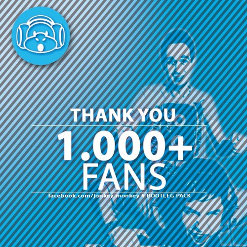 1000 Fans Bootleg Pack - FREE DOWNLOAD