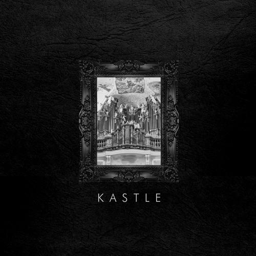 Kastle - Been Awhile