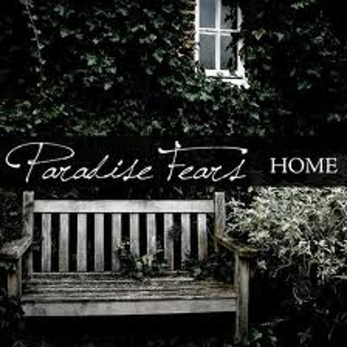 Paradise Fears - Home