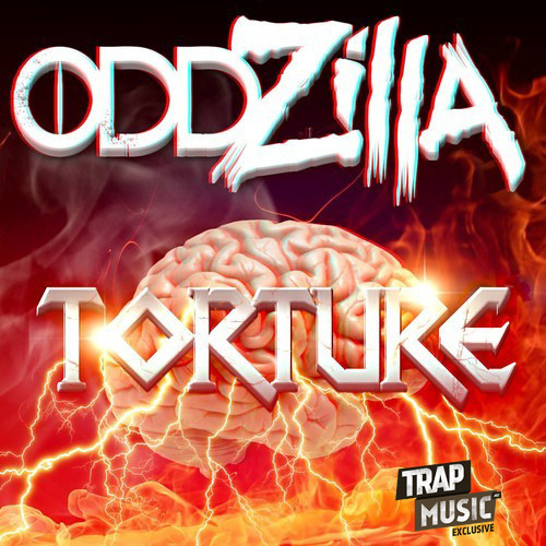 Torture by Oddzilla - TrapMusic.NET Exclusive