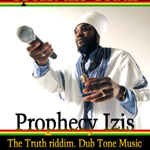 PROPHECY IZIS - SPEAK THE TRUTH