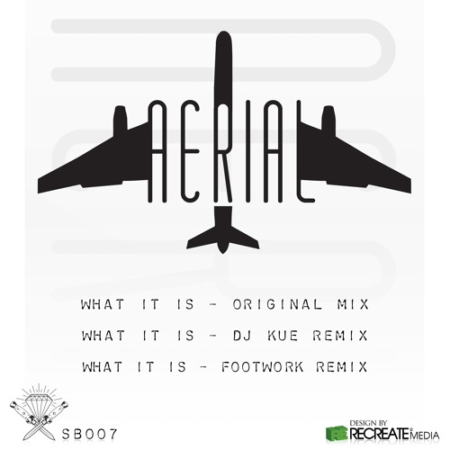 Aerial-What It Is (DJ Kue's Haight Street Mix)