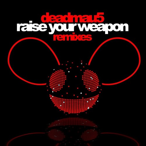 Raise Your Weapon (Lakeshore Legends Remix)