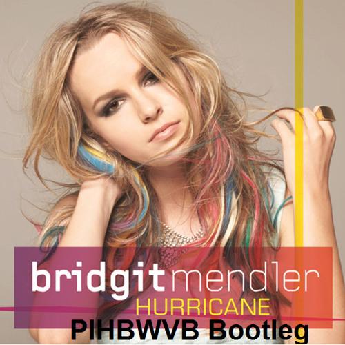 Bridgit Mendler - Hurricane (PIHBWVB Bootleg)