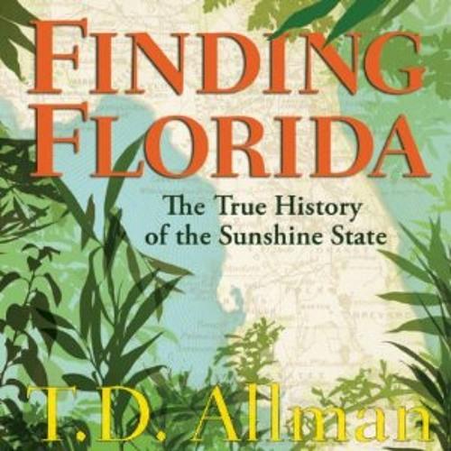Finding Florida by T.D. Allman (Non-Fiction Sample)