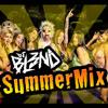 SUMMER MIX - DJ BL3ND