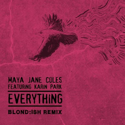 """Everything"" ft Karin Park (Blond:ish Remix)"