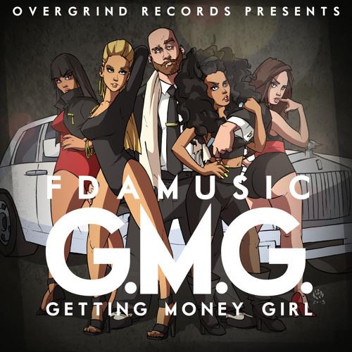 FDAMusic - Getting Money Girl (GMG) (Prod. Kalani Ware)
