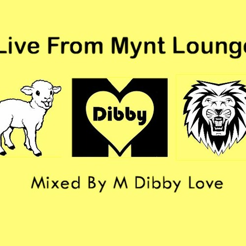 Live from Mynt 6-12-13(1of3) mixed by M Dibby love