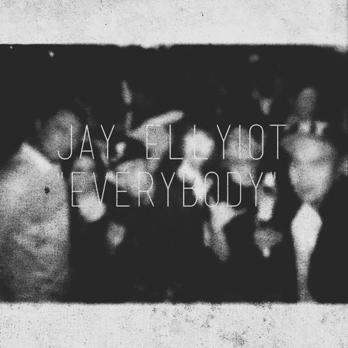 Jay Ellyiot - Everybody