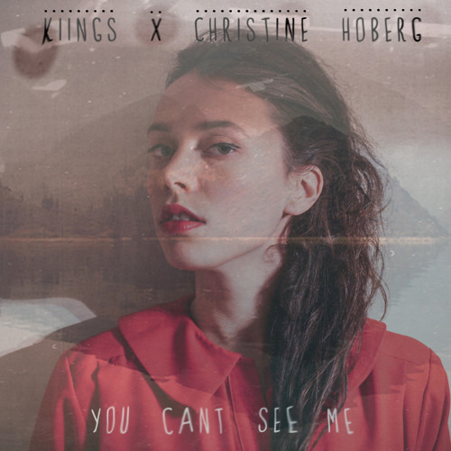 You Can't See Me (feat. Christine Hoberg)
