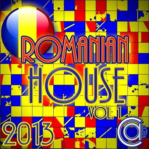 Romanian House - (2013) Vol. 1