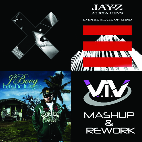 Empire State of Mind vs Juicy vs Let's Do it Again (V.I.V Mashup & Rework)