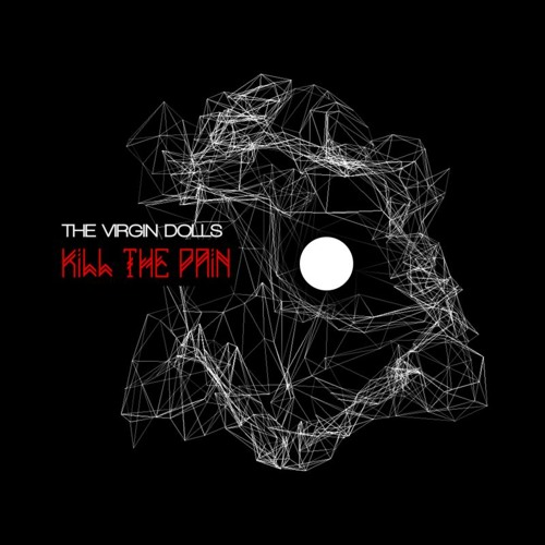 The Virgin Dolls - Kill the Pain (ZenToy Club of Pain Remix)