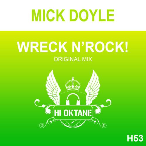 HI OKT 053 - Mick Doyle - Wreck 'N' Rock