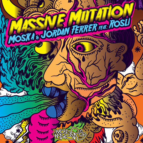 Moska & Jordan Ferrer feat. Rosli - Massive Mutation (Vocal Mix)