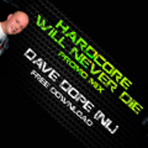 Hardcore will never Die Podcast (Dave Dope)