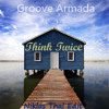 Groove Armada - Think Twice (Niklas Thal Edit) [FREE DOWNLOAD]