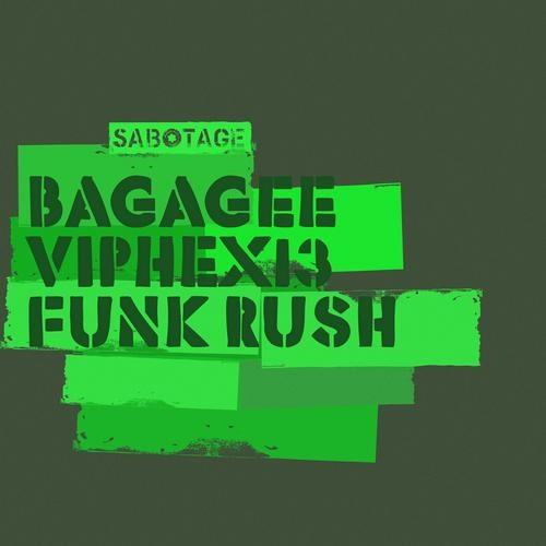 Bagagee Viphex13 - Funkrush _ promo cut [Sabotage Records]