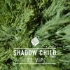 Shadow Child ft Tymer  - 23 - Kry Wolf VIP