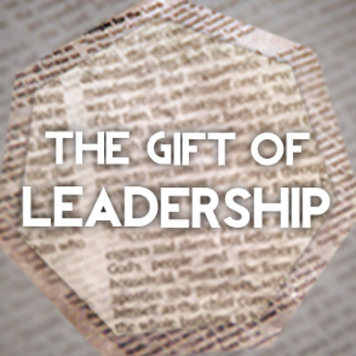The Gift of Leadership - Dave Emmett - 16/06/2013 AM Manc