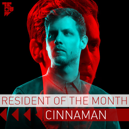 Cinnaman - Resident of the Month Podcast - Cinnaman x Tossijn x Trouw