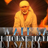 DJ SabbY - Shirdi Wale Sai Baba [ Swedish House Mafia Mix ]
