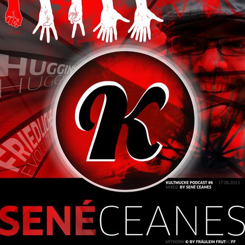 Kultmucke Podcast #6 - Sené Ceanes