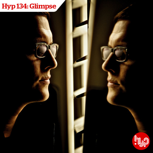Hyp 134: Glimpse