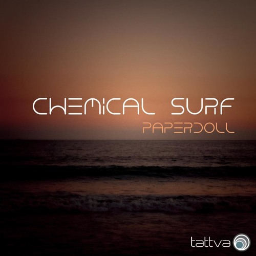 Chemical Surf - Paperdoll (Original Mix) by Tattva Music!
