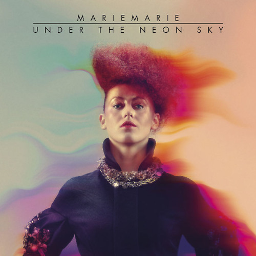 MarieMarie - Under The Neon Sky (Peer Kusiv Remix)