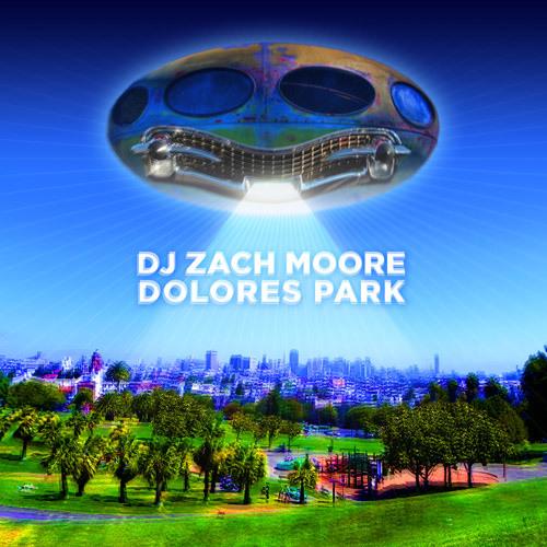 Zach Moore RIPEcast - Dolores Park