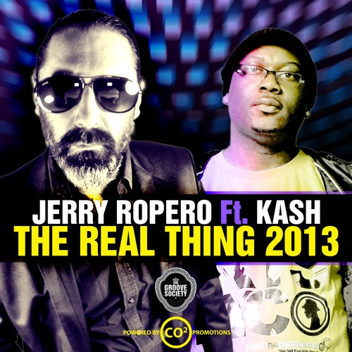 Jerry Ropero Feat Kash- The Real Thing (Dany Cohiba Remix) Groove Society