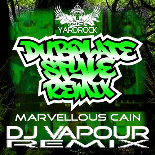 RIQYR0012 - Marvelous cain - DubPlate Style - Dj Vapour Remix