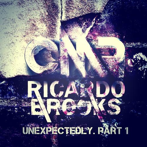 Ricardo Brooks – Unexpectedly. Part 1 [PREVIEW ALBUM]