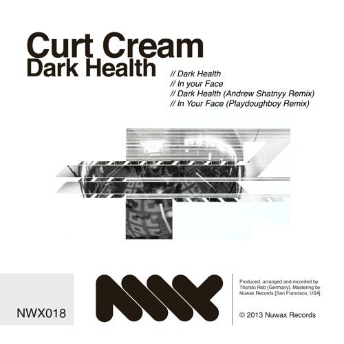 Curt Cream - Dark Health (Andrew Shatnyy rework)