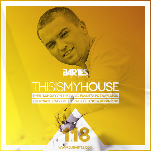 Bartes pres.This Is My House 118