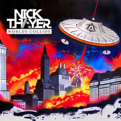 Nick Thayer - Worlds Collide