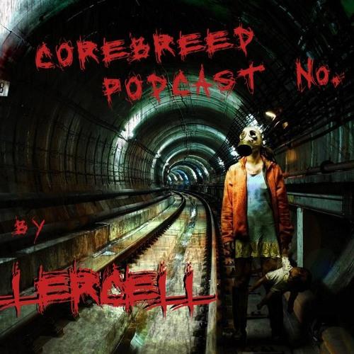 Killercell - corebreed podcast No. 2